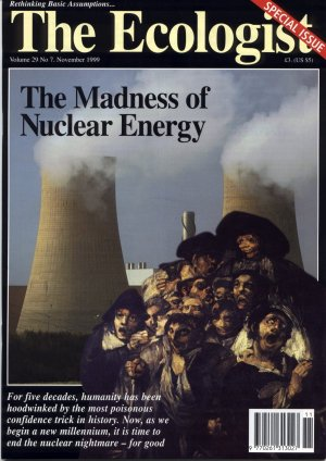Nov Ecologist - The Madness of Nuclear Energy